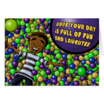 """""""Hope Your Day is Full of Fun & Laughter"""" Card"""