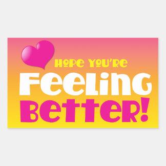 Hope you're feeling better! get well rectangular sticker