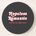 HOPELESS ROMANTIC BEVERAGE COASTER