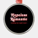 Hopeless Romantic Ornaments