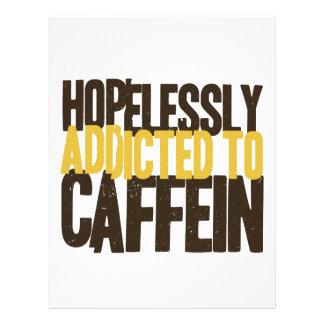 Hopelessly Addicted to Caffein Letterhead
