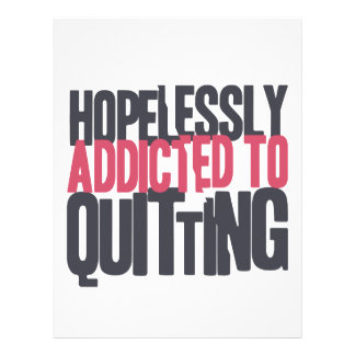 Hopelessly Addicted to Quitting Letterhead