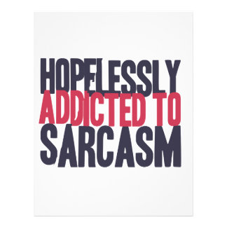 Hopelessly Addicted to sarcasm Letterhead