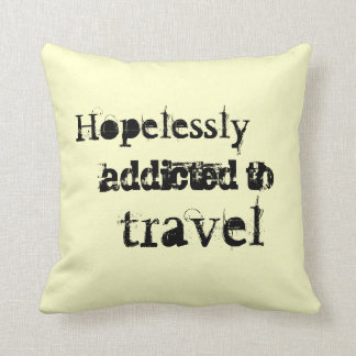 Hopelessly addicted to travel pillow
