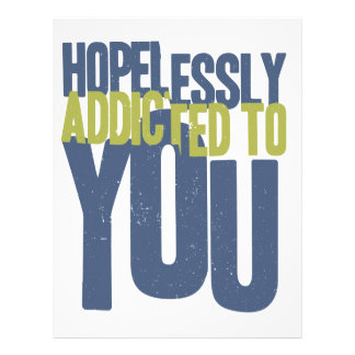 Hopelessly Addicted to You Letterhead