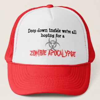 """""""Hopes for a Zombie Apocalypse"""" Hat"""