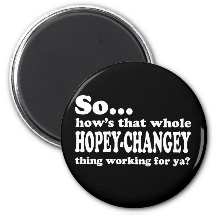 Hopey-Changey Thing 2 Inch Round Magnet