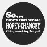 Hopey-Changey Thing Classic Round Sticker