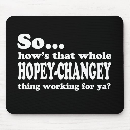 Hopey-Changey Thing Mouse Pad