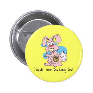 Hoppin' Down the Bunny Trail 2 Inch Round Button