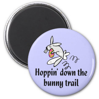 Hoppin' Down The Bunny Trail 2 Inch Round Magnet
