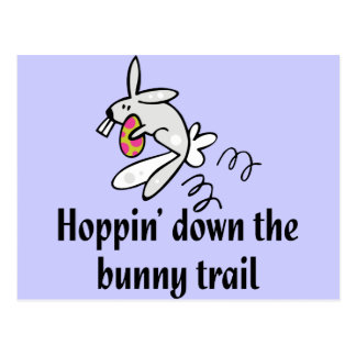 Hoppin' Down The Bunny Trail Postcard