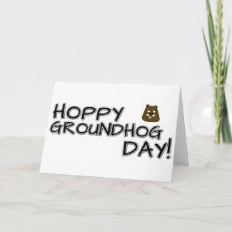 Hoppy Groundhog Day! Card
