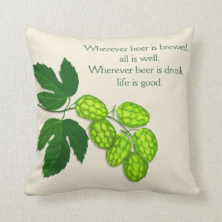 Hops Flower and Beer Quote Throw Pillow
