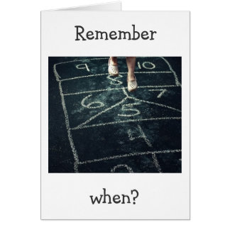 HOPSCOTCH REMEMBER WHEN YOU COULD STILL DO THIS 40 CARD