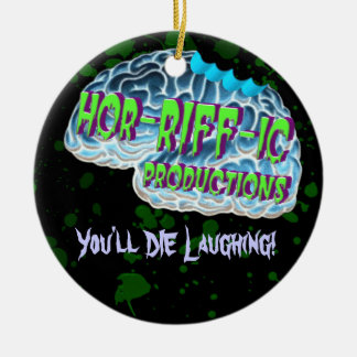 Hor-RIFF-ic Productions Ceramic Ornament