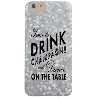 Hora de beber Champán en el iPhone de plata 6 más Funda De iPhone 6 Plus Barely There