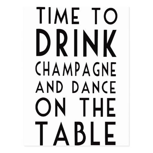 Hora de beber Champán y de bailar en la tabla Tarjetas Postales