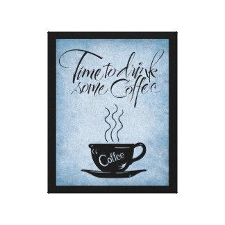Hora de beber el café en lona estirada impresión de lienzo
