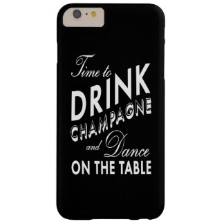 Hora de beber la caja más del iPhone 6 de Champán Funda De iPhone 6 Plus Barely There