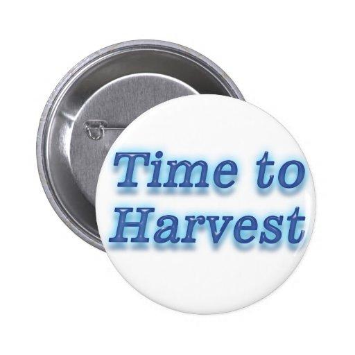Hora de cosechar V2 Pin Redondo 5 Cm