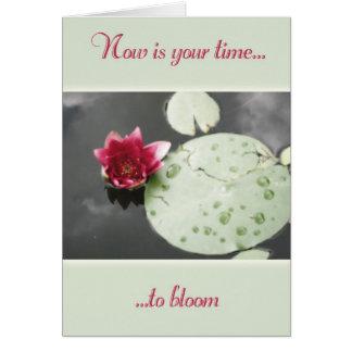 Hora de florecer tarjeta de felicitación