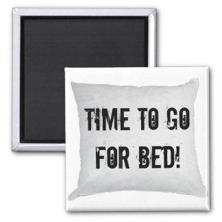 ¡Hora de ir para la cama! Imán Cuadrado