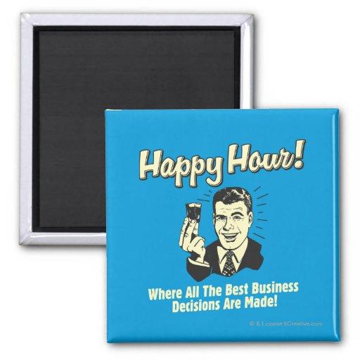 Hora feliz: Las mejores decisiones económicas se t Imán De Nevera
