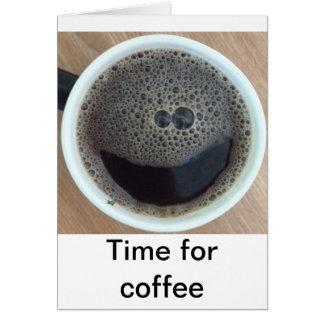 Hora para la cara del smiley del café tarjeta de felicitación