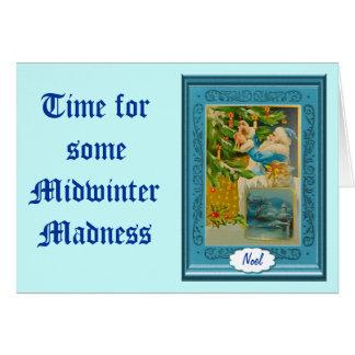 Hora para una cierta locura del pleno invierno tarjeta de felicitación