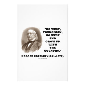 Horace Greeley Go West Young Man Go West Stationery