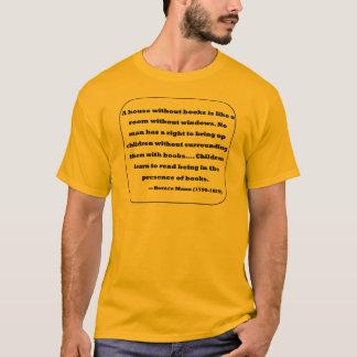 Horace Mann Quotation T-Shirt