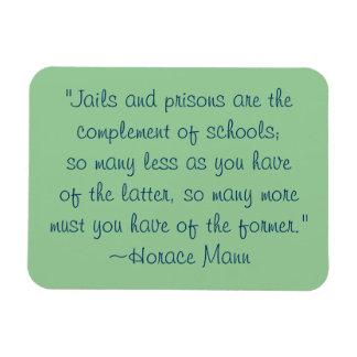Horace Mann Schools vs. Prisons Quote Magnet