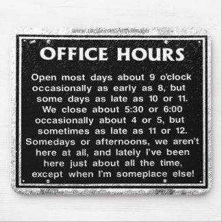 Horas de oficina tapete de ratón