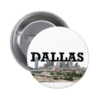 Horizonte de Dallas con Dallas en el cielo Pin Redondo De 2 Pulgadas