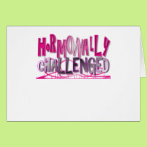 Hormonally Challenged Pink Card