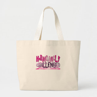 Hormonally Challenged Pink Large Tote Bag