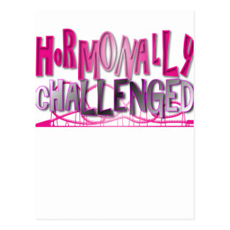 Hormonally Challenged Pink Postcard