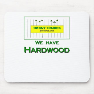 Horny Lumber T-shirts Mouse Pad