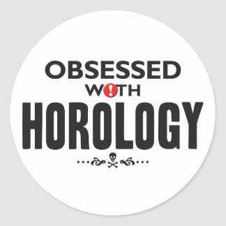 Horology Obsessed Round Sticker