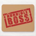 Horrible Boss Mousepad