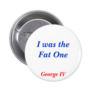 Horrible Histories Fat One Button