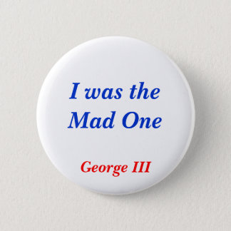 Horrible Histories Mad One Pinback Button