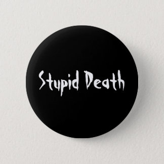 Horrible Histories Stupid Death Pinback Button