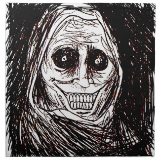 Horrifying House-guest, Never Alone, Uninvited Cloth Napkin
