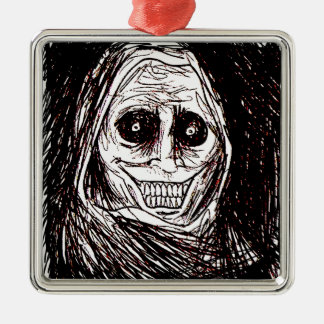 Horrifying House-guest, Never Alone, Uninvited Metal Ornament