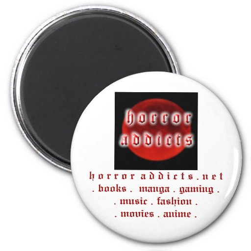 Horror Addict Magnet