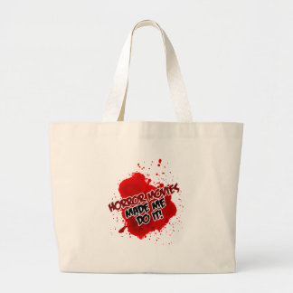 Horror Movies Made Me Do It! Canvas Bags