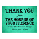 Horror of Your Presence. Green Halloween Thanks Postcard