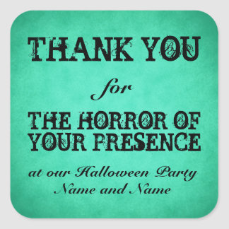 Horror of Your Presence. Green Halloween Thanks Square Stickers